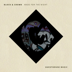 BLOCK & CROWN - Made For The Night