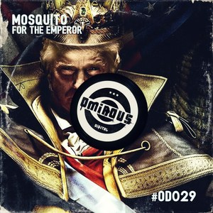 MOSQUITO - For The Emperor