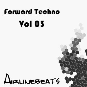 DAVID MORE/SENTEX/VARIOUS - Forward Techno Vol 03