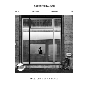 CARSTEN RAUSCH - It's About Music
