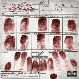 MURDA BEATZ feat PRESSA - Bloody Hands (Explicit)