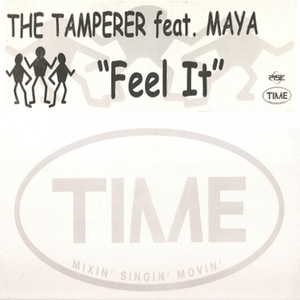 THE TAMPERER feat MAYA - Feel It