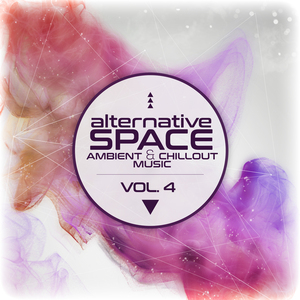 VARIOUS - Alternative Space/Ambient & Chillout Music Vol 4