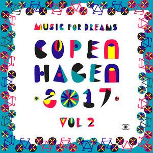 KENNETH BAGER/VARIOUS - Music For Dreams Copenhagen 2017 Vol 2