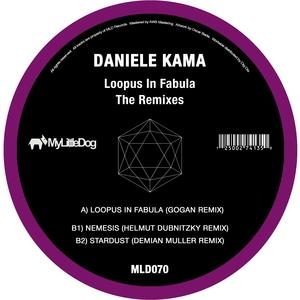 DANIELE KAMA - Loopus In Fabula (The Remixes)