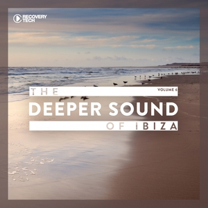 VARIOUS - The Deeper Sound Of Ibiza Vol 6