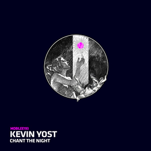 KEVIN YOST - Chant The Night
