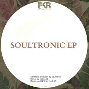 SOULTRONIC - Soultonic EP