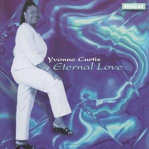 YVONNE CURTIS - Eternal Love