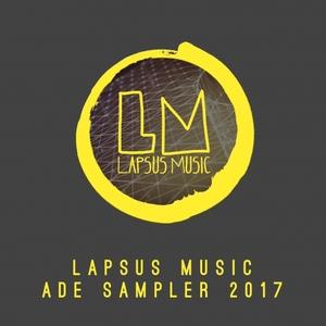 VARIOUS - Lapsus Music Ade Sampler 2017