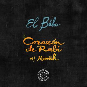 EL BUHO feat MINUK - Corazon De Rubi
