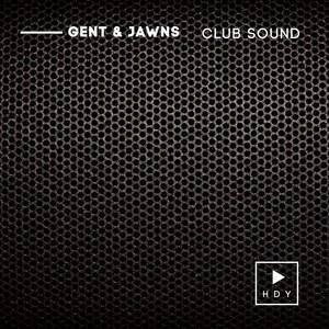 GENT & JAWNS - Club Sound
