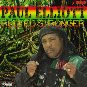 PAUL ELLIOTT - Rooted Stronger