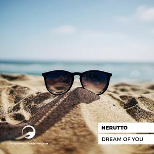 NERUTTO - Dream Of You