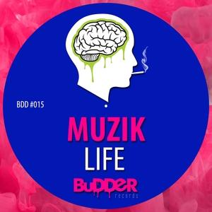 MUZIK - Life
