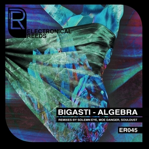 BIGASTI - Algebra