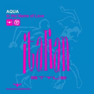 AQUA - In The Name Of Love