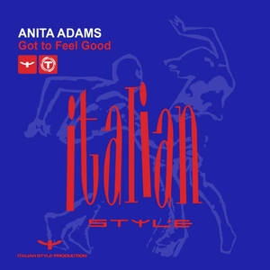 ANITA ADAMS - Got To Feel Good