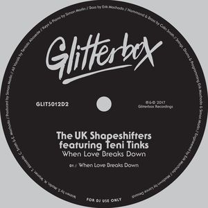 THE UK SHAPESHIFTERS feat TENI TINKS - When Love Breaks Down