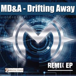 MD&A - Drifting Away: Remix EP