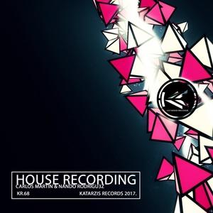 CARLOS MARTIN/NANDO RODRIGU3Z - House Recording