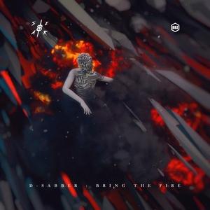 D-SABBER - Bring The Fire