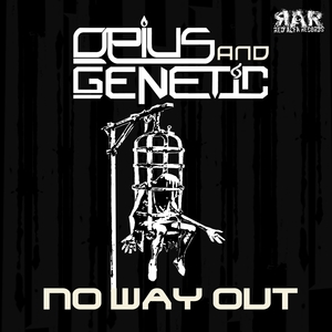 OPIUS & GENETIC - No Way Out