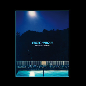 ELITECHNIQUE - Disco D'Azur