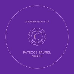 PATRICE BAUMEL - North EP