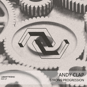 ANDY CLAP - Strong Progression