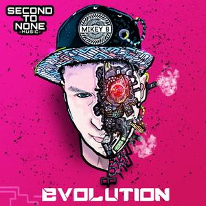 MIKEY B - Evolution