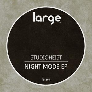STUDIOHEIST - Night Mode EP