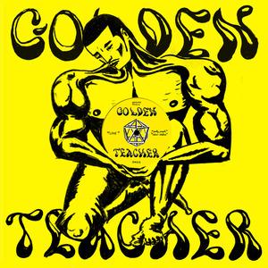 GOLDEN TEACHER - Party People/Love
