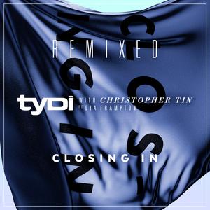 TYDI - Closing In (With Christopher Tin feat Dia Frampton) - Remixed