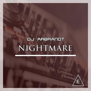 DJ ARBRANDT - Nightmare