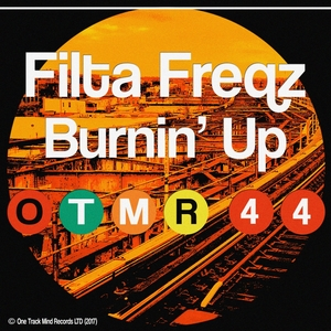 FILTA FREQZ - Burnin' Up
