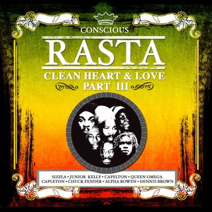 VARIOUS - Conscious Rasta Clean Heart&love Part 3