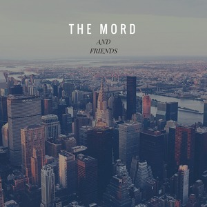 THE MORD - The Mord & Friends