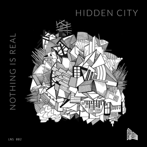 NOTHING IS REAL - Hidden City