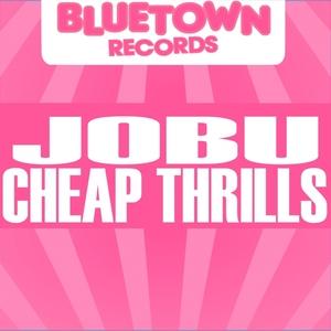 JOBU - Cheap Thrills