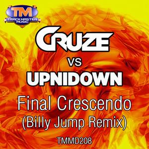 CRUZE vs UPNIDOWN - Final Crescendo