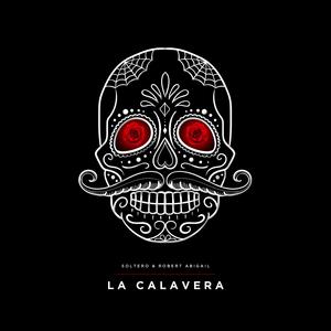 SOLTERO & ROBERT ABIGAIL - La Calavera