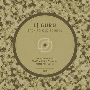 LJ GURU - Back To Old School