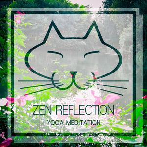 ZEN REFLECTION - Yoga Meditation