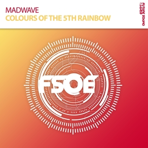MADWAVE - Colours Of The 5th Rainbow