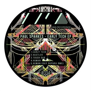 PAUL SPARKES - Early Tech EP