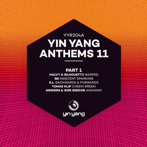 HALVY & SILHOUETT3/G8/EL/TOMAS KLIP/MINDERS & IKER SEEDOR - Yin Yang Anthems 11 Part 1