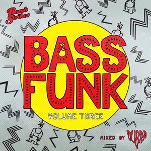 VARIOUS/DUBRA - Bass Funk Vol 3 (Mixed By Dubra)