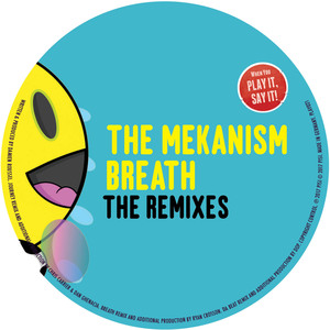 THE MEKANISM - Breath - The Remixes