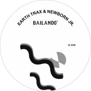 EARTH TRAX & NEWBORN JR - Bailando/Aquamarine